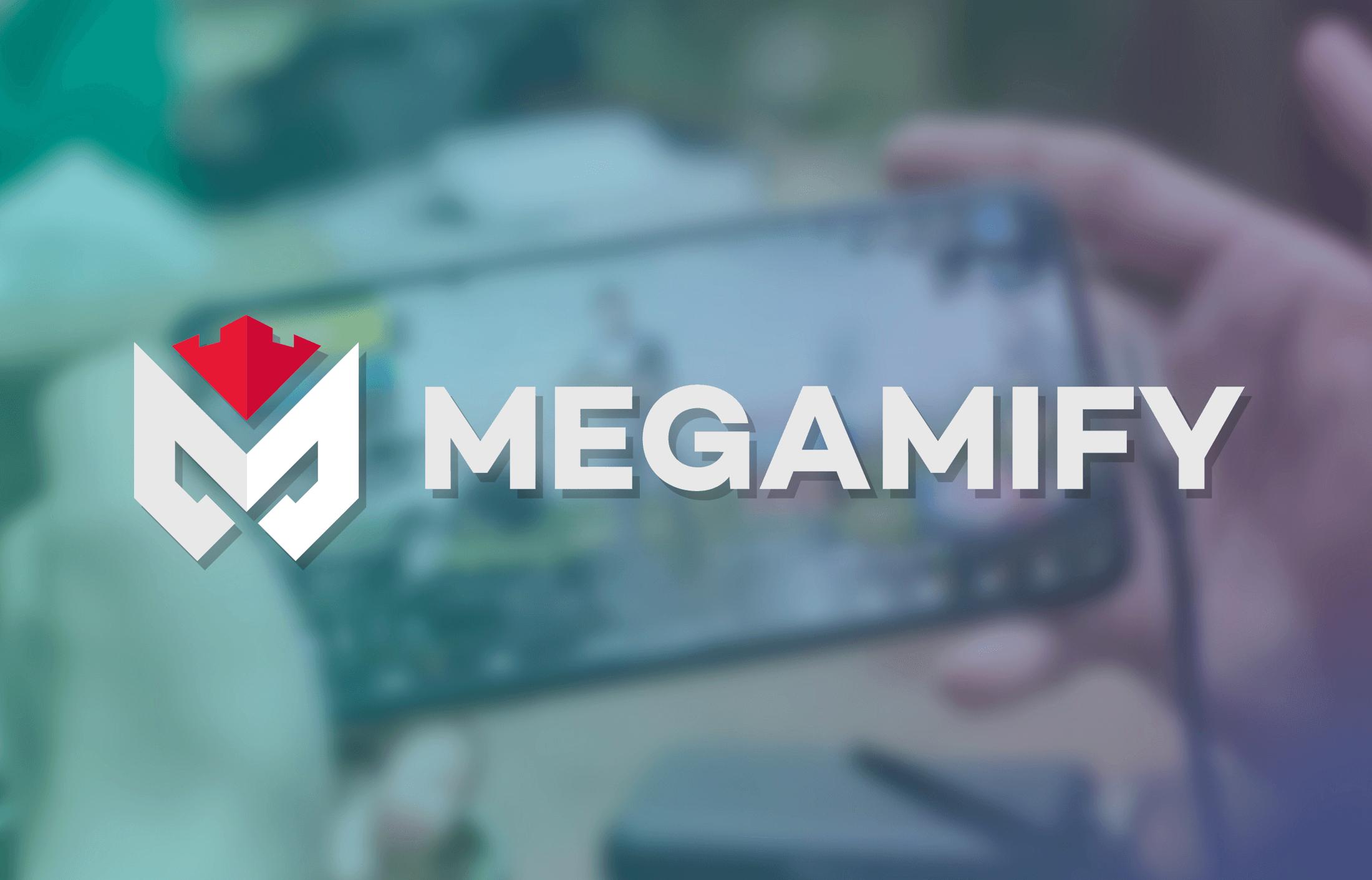 Megamify